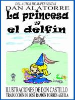 La Princesa Y El Delfín