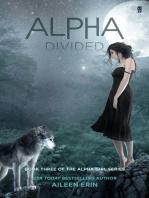 Alpha Divided