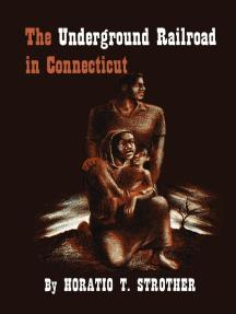 The Underground Railroad in Connecticut