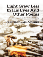 Light grew less in his eyes and other poems