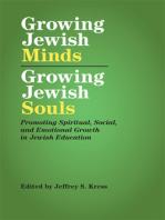 Growing Jewish Minds, Growing Jewish Souls