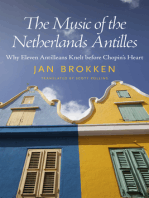The Music of the Netherlands Antilles: Why Eleven Antilleans Knelt before Chopin's Heart