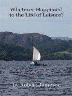 Whatever Happened to the Life of Leisure?