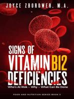 Signs of Vitamin B12 Deficiencies: Food and Nutrition Series