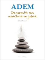 Adem. De essentie van meditatie en gebed.