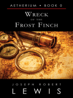 Wreck of the Frost Finch (Aetherium, Book 0 of 7)