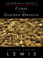 Curse of the Golden Dragon (Aetherium, Book 6 of 7)