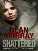Shattered (Dark Reflections Volume 4)