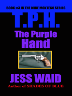 The Purple Hand: Book #3 in the Mike Montego Series