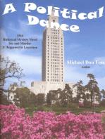 A Political Dance