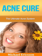 Acne Cure: The Ultimate Acne System