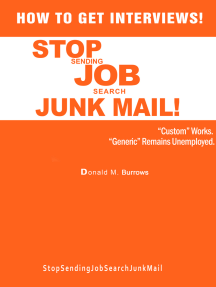 How To Get Interviews! Stop Sending Job Search Junk Mail Trilogy