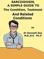 Sarcoidosis, A Simple Guide To The Condition, Treatment And Related Diseases