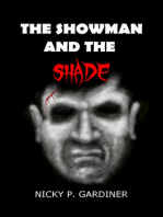 The Showman And The Shade