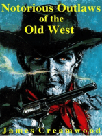 Notorious Outlaws of the Old West