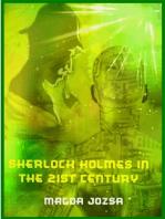 Sherlock Holmes in the 21st Century