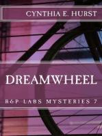 Dreamwheel (R&P Labs Mysteries, #7)