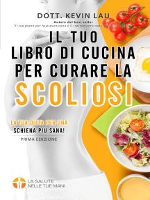 Libro de recetas para tratar la escoliosis: ¡consigue mejorar tu columna vertebral comiendo!