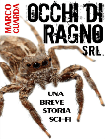 Occhi di Ragno Srl.: Storie Sci-Fi, #6
