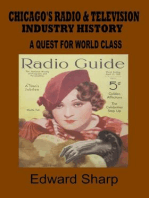 Chicago's Radio and Television Industry (A Quest for World Class, #5)