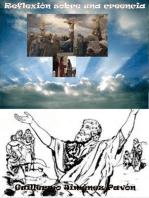 Reflexión sobre una creencia