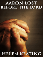 Aaron, Lost Before The Lord