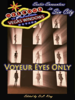 Voyeur Eyes Only - Vegas Windows