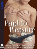 Paid to Pleasure