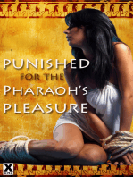 Punished for the Pharaoh's Pleasure