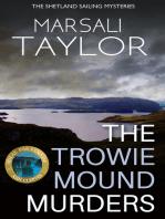 The Trowie Mound Murders