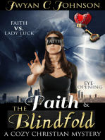 Faith & The Blindfold