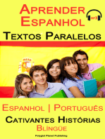 Aprender Espanhol - Textos Paralelos (Espanhol - Português) Cativantes Histórias (Blíngüe)