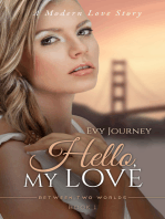 Hello, My Love (Between Two Worlds, Book 1)