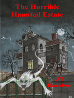The Horrible Haunted Estate