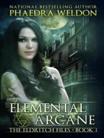 Elemental Arcane (The Eldritch Files, #1)