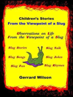 Children's Stories from the Viewpoint of a Slug