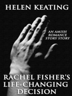 Rachel Fisher's Life-Changing Decision (An Amish Romance Short Story)