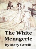 The White Menagerie