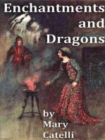 Enchantments And Dragons