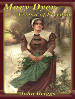 Mary Dyer, Friend of Freedom