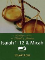 Isaiah 1-12 & Micah