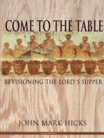 Come to the Table: Revisioning the Lord's Supper