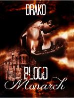 Blood Monarch (The Dragon Hunters #6)