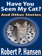 Have You Seen My Cat? And Other Stories