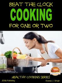 Beat the Clock: Cooking for One or Two