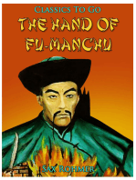 The Hand Of Fu-Manchu / Being a New Phase in the Activities of Fu-Manchu, the Devil Doctor