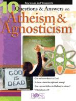 10 Q&A on Atheism and Agnosticism