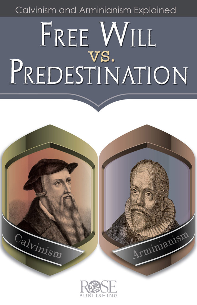 Free Will Vs. Predestination by Rose Publishing - Book - Read Online