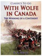 With Wolfe in Canada / The Winning of a Continent