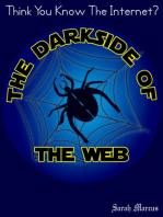 The Darkside of the Web